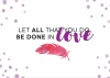 Productafbeelding Enkele kaart Let all that you do be done in love
